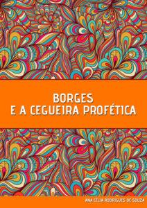 borges-e-a-cegueira-profetica-1