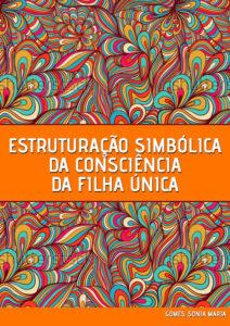 estruturacao-simbolica-da-consciencia-da-filha-unica-1